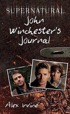 Supernatural By Irvine, Alex/ Panosian, Dan (ILT)/ Irvine, Alex (ILT)