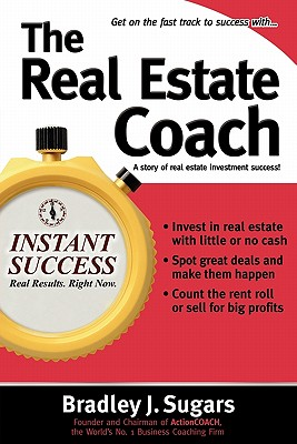 The Real Estate Coach By Sugars, Bradley J.