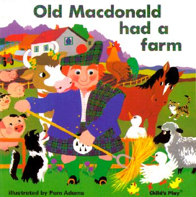 Old Macdonald Had a Farm By Adams, Pam (ILT)/ Child's Play (COR)